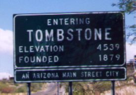 [Entering Tombstone]